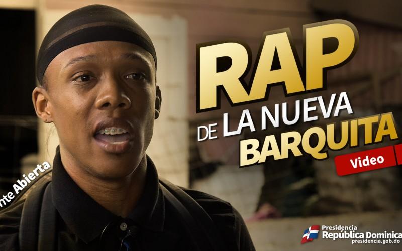 (Video) La Nueva Barquita tiene un rap…
