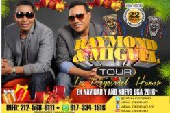 (Publicidad) Todavía pueden contratar a Los Reyes del Humor, Raymond y Miguel, en su Tour USA/Navidad 2016