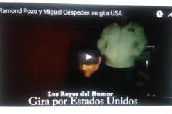(Video) Los Reyes del Humor, Raymond Pozo y Miguel Cespedes, arrasando en su gira de final del 2016 por Estados Unidos