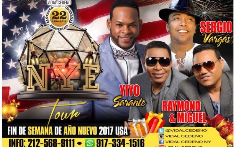 (Publicidad) Raymond y Miguel, Sergio Vargas y Yiyo Sarante en EE.UU. para despedir el 2016 y recibir el 2017…!!