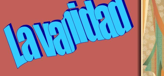 """""""Vanidad de vanidades""""…"""