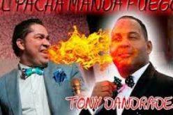 El Pachá enfilando sus cañones ahora contra Tony Dandrades