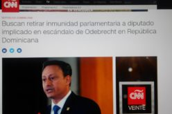 CNN en Español dando cobertura a acciones Procuraduría contra acusados de sobornos Odebrecht en RD