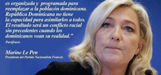 Atención dominicanos al pronóstico de Marine Le Pen, ex candidata presidencial de Francia, sobre situación RD-Haití