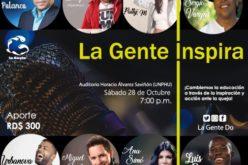 La Gente Inspira… Sergio Vargas, Luis Pie, Ana Simo, Miguel Braho, Yanibel Luna, Fausto Polanco…