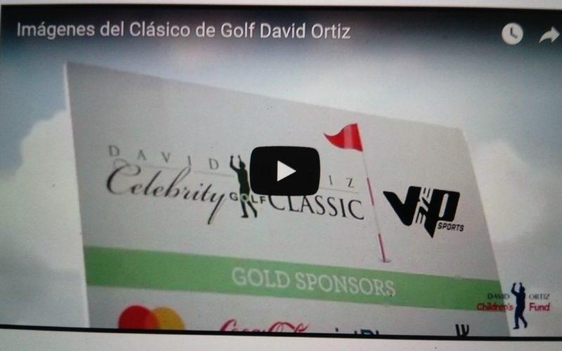 (Video) Imágenes del Clásico de Golf David Ortiz; logra recsudación record de US$1.3 millones para obras de bien de fundación