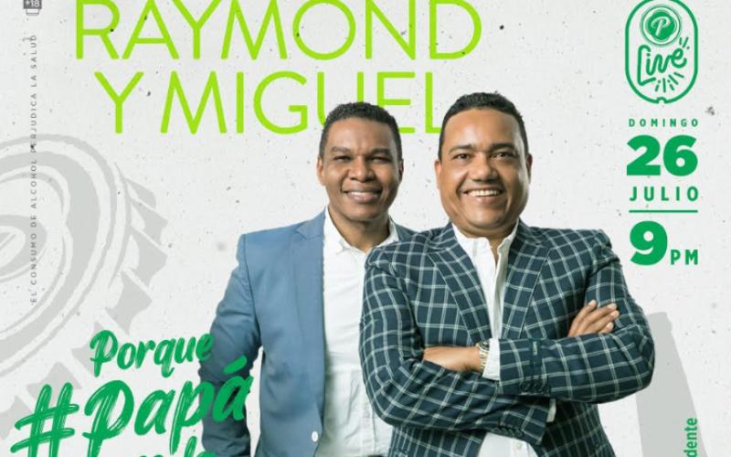 Raymond y Miguel celebrará por todo lo alto el Día de Papá